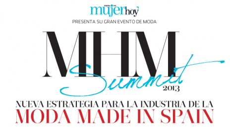 MHM Summit 2013- Moda Made in Spain
